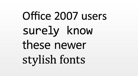 Stylish Office '07 fonts
